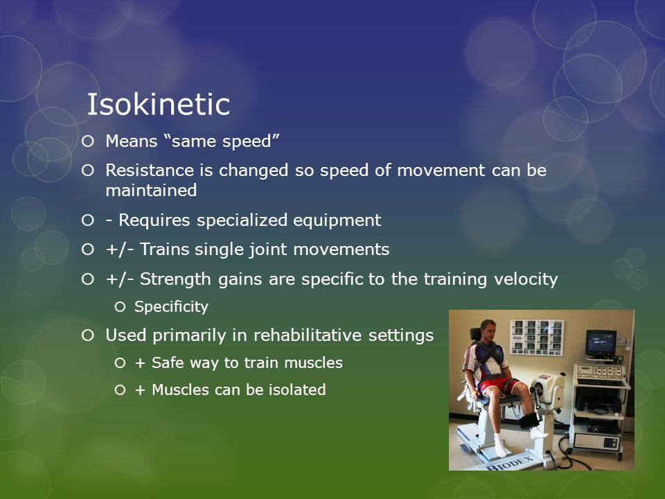 Isokinetic Resistance training